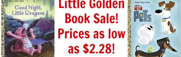 Little Golden Books Sale! Prices start at $2.28