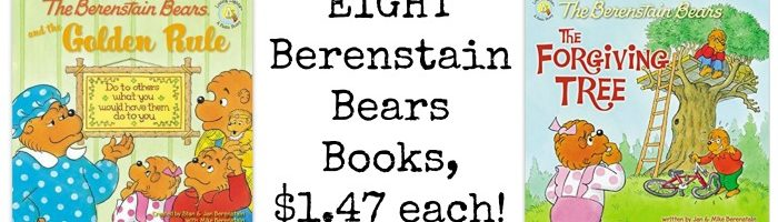 8 Berenstain Bears Books, $1.47 each!