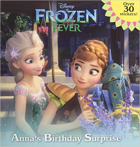 Frozen Fever Annas Birthday Surprise Book